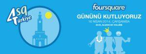 Dünya Foursquare Günü bu yıl İzmir'de 4. defa kutlanacak